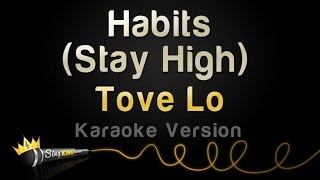 Tove Lo - Habits (Stay High) (Karaoke Version)