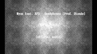 Nyon feat. AFD - Headphones (Prod. Stonde) /official audio/