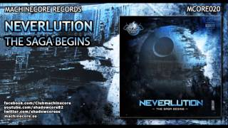 [Mcore020] Neverlution - The Saga Begins [Official Preview]