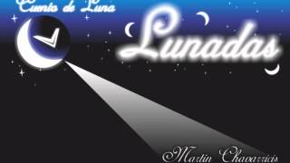Martin Chavarricis - Cuento de Luna