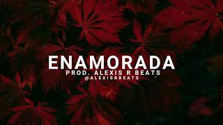 """ENAMORADA""  Pista  TRAP R&B   Trap Beat Free    Prod. Alexis R Beats"