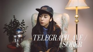 Childish Gambino - Telegraph Ave / Sober (Cover) by Daniela Andrade
