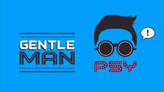 Psy  Gentleman (2013 Official Audio)