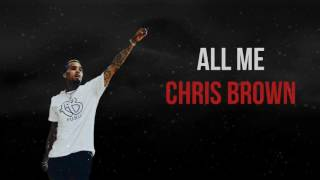 Chris Brown - All Me (Ft. Lyrica Anderson) - CDQ