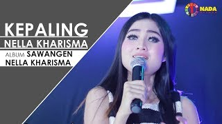 Kepaling - Nella Kharisma