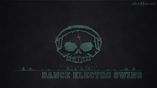 Dance Electro Swing by Black Sea Music - [Electro, Swing Music]