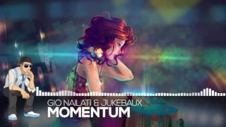 Gio Nailati & Jukebaux - Momentum