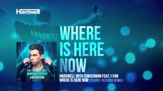 Hardwell & Funkerman feat. I-Fan - Where Is Here Now (Franky Rizardo Remix) (Preview)