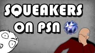 Squeakers on PSN | ...פשוט לא
