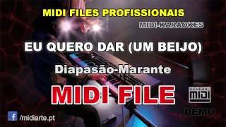 ♬ Midi file  - EU QUERO DAR (UM BEIJO)  - Diapasão-Marante