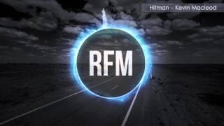 Hitman - Kevin Macleod (Royalty Free Musica)
