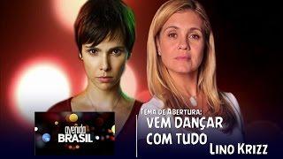 Vem Dançar Com Tudo - Robson Moura ft. Lino Krizz | Avenida Brasil C/ Letra [#ValeAPenaOuvirDeNovo]