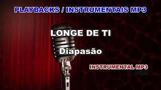 ♬ Playback / Instrumental Mp3 - LONGE DE TI   - Diapasão