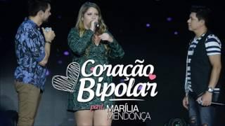 Marília Mendonça -Coração bipolar | Lançamento 2017