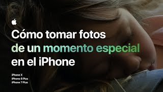 Cómo tomar fotos de un momento especial en el iPhone 7 Plus — Apple