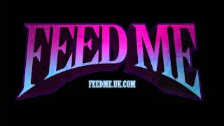 Feed Me - Jodie (Official Audio)