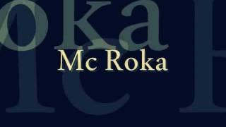 Stand by my - MC.Roka Ft. Mss Prinz & Pequeño Q'inks