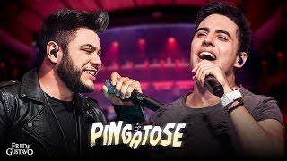 Fred & Gustavo - Pingatose (Clipe Oficial)