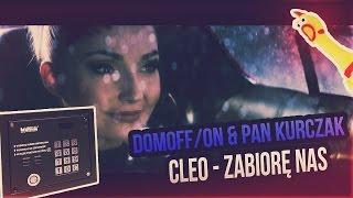 Cleo - Zabiorę nas na domofonie ft. Pan Kurczak & K4SPRO [domOFFON]