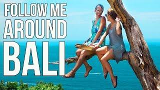 BALI Indonesia | Follow Me Around