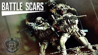 "U.S. Special Ops TRIBUTE | Navy SEALS - ""Battle Scars"" (2017 ᴴᴰ)"
