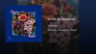 Do Not Be Depressed