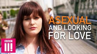 I Don't Want Sex: Asexual & Looking For Love   Sex Map Of Britain