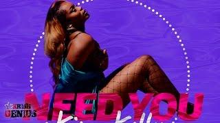 Kim Kelly - Need You (Raw) Raw Love Riddim - November 2016