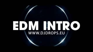 Dj Drops.eu - E.D.M INTRO!