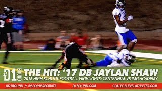 THE HIT FEAT. JAYLAN SHAW: CORONA CENTENNIAL VS IMG ACADEMY HIGHLIGHTS