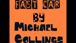 """Michael Collings new single """"Fast Car"""" acoustic version - exclusive"""