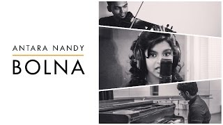 Bolna | Kapoor & Sons | Cover Song - Antara Nandy / Keethan