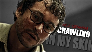 Will Graham | Crawling in my skin