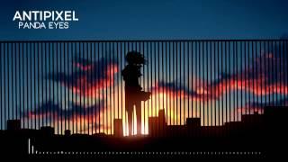 [Electro] Panda Eyes - Antipixel | PixelMusic
