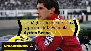 La trágica muerte del dios supremo de la Fórmula 1: Ayrton Senna | Atracción360
