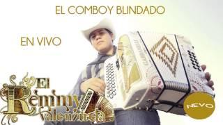 Remmy Valenzuela - El Comboy Blindado (En Vivo)