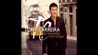 Tony Carreira - Je Chante Les Yeux Fermés CD