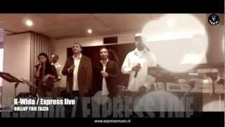 ROLLUP THIE TAZZA - K-WIDA - EXPRESS LIVE