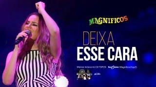 Banda Magnificos - Deixa Esse Cara (lyrics video)