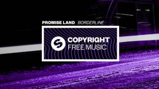 Promise Land - Borderline (Copyright Free Music)