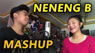 NENENG B MASHUP | Cover by Pipah Pancho x Neil Enriquez