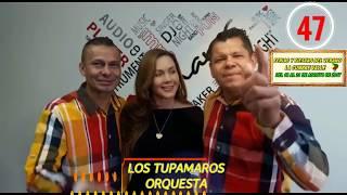 ORQUESTA TUPAMAROS - FERIAS DE LA CUMBRE 2017.