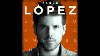 Dos Palabras -Pablo Lopez (Audio)