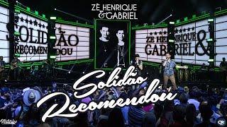 Zé Henrique & Gabriel - Solidão Recomendou - DVD Histórico