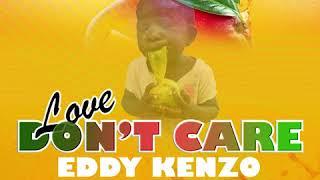 Don't Care - Eddy Kenzo[Audio Promo]