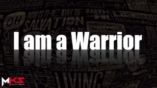 I am a Warrior (We are goin' Up) Lyric Video - MKsEntertainment