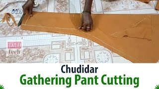Chudidar Gathering Pant Cutting Tutorial With Measurement-Churidar Pant width=