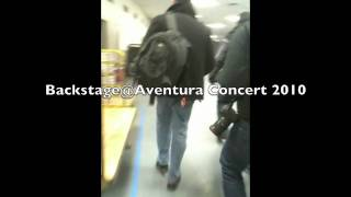Aventura Concert-BACKSTAGE 2010-New York City