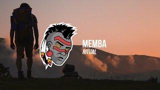 MEMBA - Ritual