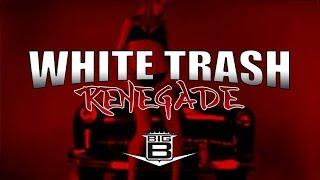 "Big B ""White Trash Renegade"""